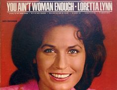 Lordy, Lordy. Look who's woman enough to play Loretta.