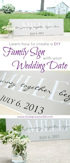 Learn how to create a DIY Family Sign personalized with your wedding date! These signs also make great gifts for showers and weddings! Get the how-to at LoveGrowsWild.com #wedding #diy