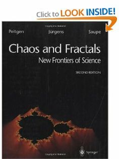 Chaos and Fractals: New Frontiers of Science by Heinz-Otto Peitgen. $43.19. 864 pages. Publisher: Springer; 2nd edition (February 3, 2004). Author: Heinz-Otto Peitgen. Edition - 2nd. Publication: February 3, 2004