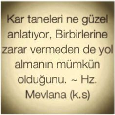 #mevlana  #corekotuyagi   .@arslanbeyza | #mevlana | Webstagram  the best Instagram viewer True Words, Rumi Quotes, Inspirational Quotes, Life Is What Happens, Saving Quotes, Good Sentences, Life Changing Quotes, Writing Pens, Meaningful Words