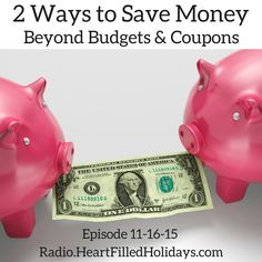 Saving money isn't always about cutting budgets or using coupons. These 2 quick tips will give you different ways to save. http://heartfilledholidays.com/episode-11-16-15-too-busy-to-relax-dr-vijaya-nair-and-christina-mcghee-interviews/ #HFHradio #saving #money #budget