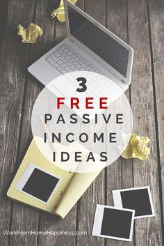 3 Free Passive Income Ideas