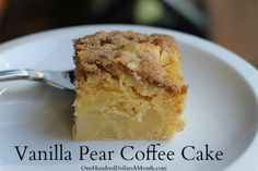 Vanilla Pear Coffee Cake Recipe. Want to try this with wheat flour and stevia.