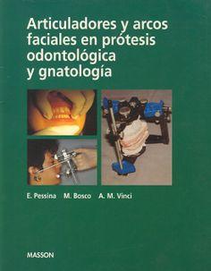 ARTICULADORES Y ARCOS FACIALES EN PROTESIS Y GNATOLOGIA ~ Comunidad Odontológica