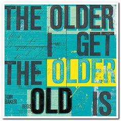 Older old is
