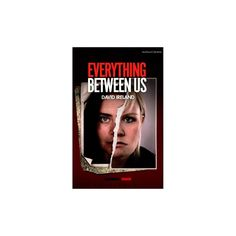Everything Between Us (Paperback) (David Ireland)