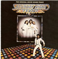 """The Bee Gees - """"Saturday Night Fever Soundtrack"""""""
