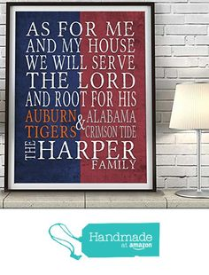 Custom Teams House Divided Split inspired ART PRINT, As for Me and My House Parody, Customized & Personalized, UNFRAMED, Christmas, Fathers Day, Auburn Tigers, Alabama Crimson Tide, Gift for him from Parody Art Prints https://www.amazon.com/dp/B01CPW8VCE/ref=hnd_sw_r_pi_awdo_rIskyb59PGG25 #handmadeatamazon