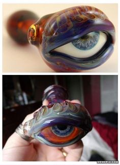 a bong -- the white of the eye turns red when you light it up. I don't do drugs anymore but this is awesome!!!