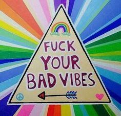 #goodvibesonly #Christ #loveandlight #zerofucks #fuckyourbadvibes #love