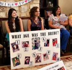 Bridal shower game... Get pictures of the bride and have guests guess how old she was in each photo.