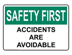 Industrial Notices: Accidents Are Avoidable sign #OSE-1080 ...