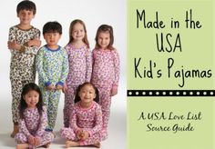 Made in USA Kid's Pajamas: A USA Love List Source Guide