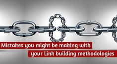 Mistakes you might be making with your Link building methodologies Seo News, Mistakes, Building, Buildings, Construction
