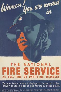 Women! You are Needed in the National Fire Service  Unknown  © IWM(Art.IWM PST 13894)
