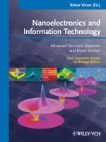 Nanoelectronics and information technology : advanced electronic materials and novel devices / Rainer Waser (ed.) #novetatsfiq2018