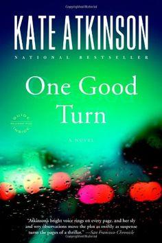 One Good Turn: A Novel by Kate Atkinson http://smile.amazon.com/dp/0316012823/ref=cm_sw_r_pi_dp_5OwTvb1SR8TG1
