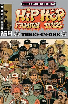 Hip Hop Family Tree Three-in-One Fantagraphics) FCBD NM-awesome tutorial for a younger generation. Nas Hip Hop, Arte Do Hip Hop, Hip Hop Art, Hip Hop And R&b, Free Comic Books, Comic Book Covers, Comic Books Art, Joe Quesada, Black Comics