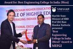 """Best Engineering College In India (West) Award""  Prof (Dr) Ram Shankar Katheria - Hon'ble State Minister of HRD, Govt of India presented Award to ‪#‎MEFGI‬ during 9th Assocham Higher Education Summit in New Delhi.Award was received by  Dr Y P Kosta, ‪#‎Director‬ of MEFGI ‪#‎BestEngineeringCollege‬ ‪#‎Rajkot‬ ‪#‎Proud‬ ‪#‎Awards‬ ====== https://goo.gl/35tI85 ======"