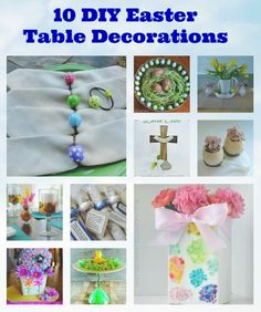 Tutorials for 10 DIY Easter Table Decorations  #Crafts