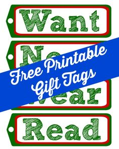 When the kids make a list, they name one gift per category; Free Printable Want, Need, Wear, Read Gift Tags via @mvemother