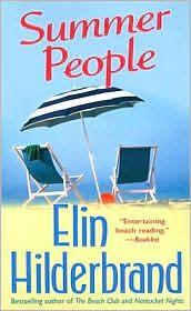 Summer People by Elin Hilderbrand. So good.