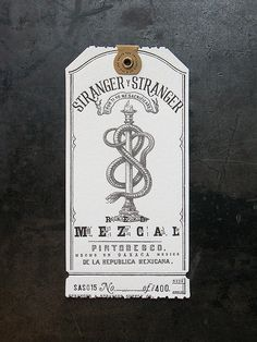 Stranger & Stranger Spirit Tag - Mezcal by Cranky Pressman, via Flickr