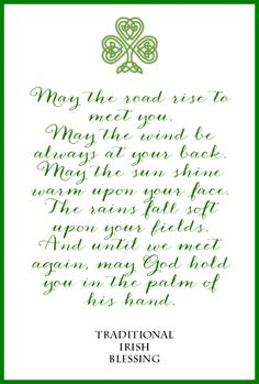 Irish Blessing Free Printables for St. Patrick's Day: 3 Designs Irish Blessing Free Printable Great Quotes, Quotes To Live By, Me Quotes, Inspirational Quotes, Sunday Quotes, Family Quotes, Motivational, Irish Prayer, Irish Blessing