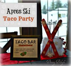 Dining Delight: Apres Ski Taco Party