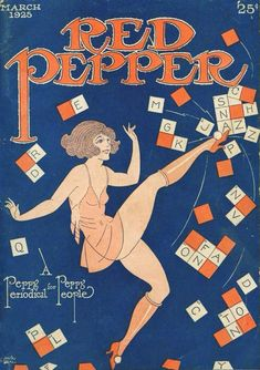 """Red Pepper - March 1925 """"A peppy periodical for peppy people"""" The saw a huge new game craze - crossword puzzles. But not, it seems, for this flapper. Lee Miller, Vintage Labels, Vintage Postcards, Vintage Ads, Vintage Images, Vintage Prints, Vintage Dance, Vintage Sheet Music, Dance Magazine"""