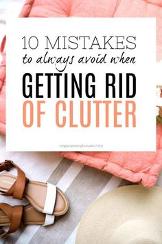 If you are decluttering any time soon, then you'll want to take a look at this article all about mistakes you don't want to be making. If you start getting rid of clutter and do any of these, then you won't be successful. and tricks Clutter Organization, Home Organization Hacks, Organizing Tips, Organization Station, Getting Rid Of Clutter, Getting Organized, Planners, Clutter Control, Declutter Your Life