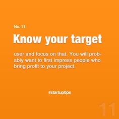 Start-Up Tips no. 11 Know your target