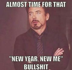 My resolution is to make no resolution...Check!