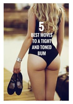 5 Moves To Sculpt A Tight And Toned Bum