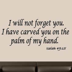I Will Not Forget You Isaiah 49:15 Wall Decal Bible Quote Scripture Chistian #MiceandMugs #Contemporary