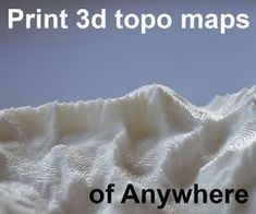 Picture of Make 3d Printed Topo Maps of Anywhere