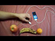How to Charge an iPod with fruits. This is awesome. This would be a great hook to use before the introduction to my electricity unit.
