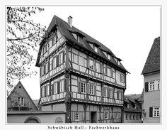 Schwäbisch Hall - Fachwerkhaus