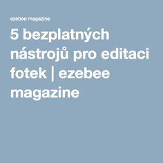 5 bezplatných nástrojů pro editaci fotek | ezebee magazine