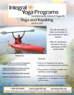 Join Bhaskar Deva for a fun weekend of kayaking down the James River. The day begins with early morning meditation, hatha yoga and of course, a hearty breakfast.. Then our adventure down the river begins!