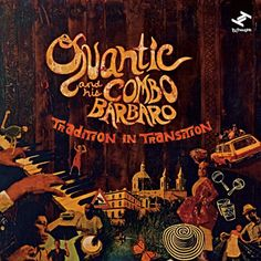 Quantic His Combo Barbaro Tradition In Transition Tru Thoughts