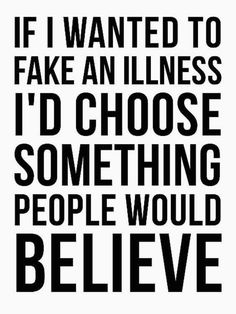 A chronic fatigue syndrome diet is hard to select as every person is different. When you suffer from chronic fatigue system, your body is already taxed. Chronic Illness Quotes, Fibromyalgia Quotes, Fibromyalgia Disability, Myasthenia Gravis, Trigeminal Neuralgia, Chronic Migraines, Psoriatic Arthritis, Chronic Fatigue Syndrome, Invisible Illness