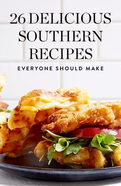 26 Southern Recipes Everyone on Earth Should Make #purewow #food #cooking #recipe #comfort