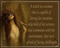 A witch is a woman...