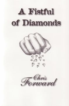 Buy A Fistful of Diamonds by Christopher Forward and Read this Book on Kobo's Free Apps. Discover Kobo's Vast Collection of Ebooks and Audiobooks Today - Over 4 Million Titles! Frederick Forsyth, My Books, This Book, Diamonds, Writing, Free Apps, Audiobooks, Adventure, Collection