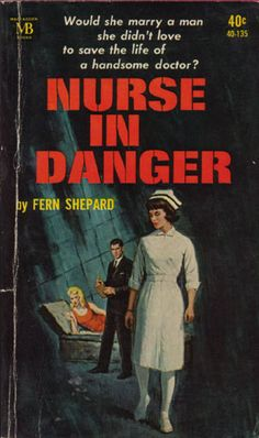 Nurses by the Book – Nurse in Danger (Shepard)