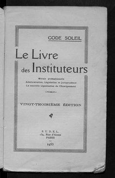 Le Livre des instituteurs : Code soleil 1953* stepfan