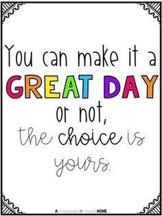 {Classroom Quotes No Prep FREEBIE!} This was Elementary School quote every day after morning announcements.This was Elementary School quote every day after morning announcements. The Words, Phrase Cute, Quotes To Live By, Me Quotes, Drake Quotes, Faith Quotes, Morning Announcements, Inspirational Quotes For Kids, Fun Quotes For Kids