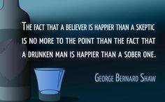 George Bernard Shaw, world famous Irish playwright wit & atheist.