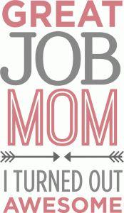 Silhouette Design Store - View Design #78001: great job mom phrase